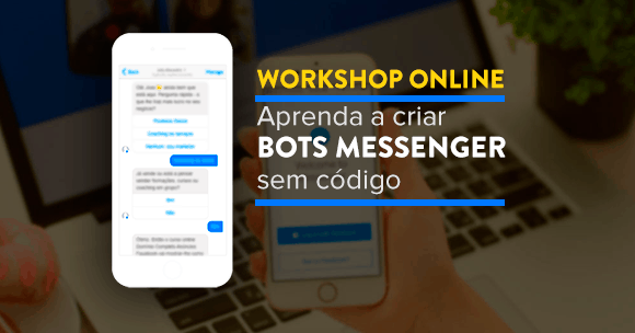 Messenger Bots – Workshop Premium Obrigado
