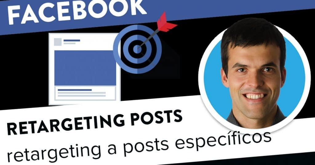 Retargeting de posts específicos no Facebook