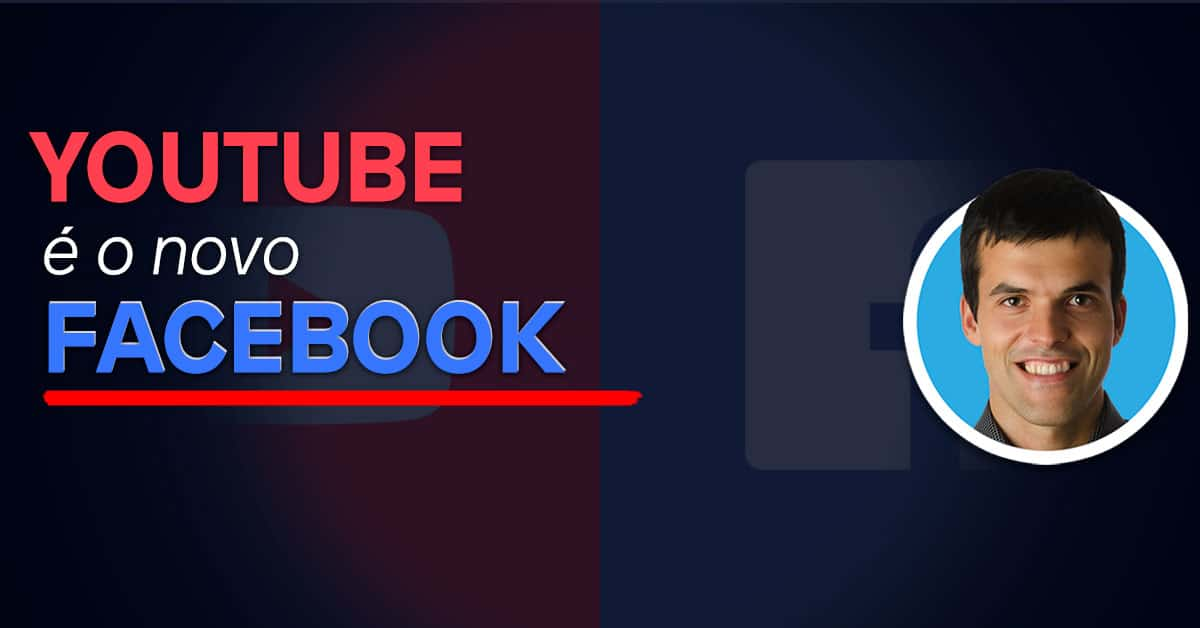 YouTube, o novo Facebook